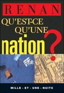 Qu'est-ce qu'une nation ? (Ernest Renan, 1882)